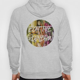 Eat the Rainbow Hoody