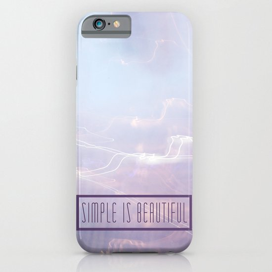 Simple Is Beautiful iPhone & iPod Case
