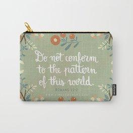 Romans 12:2 Do Not Conform Carry-All Pouch