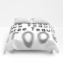 One Tequila Two Tequila Three Tequila FLOOR Comforters