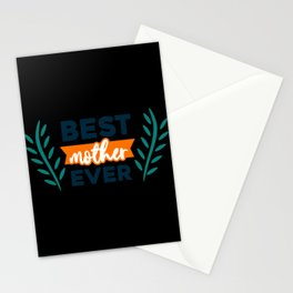 Best Mother Ever Flowers Stationery Cards