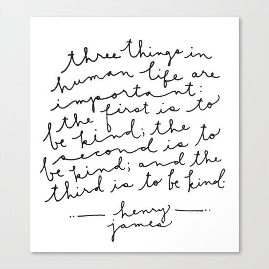 Be Kind Be Kind Be Kind Canvas Print