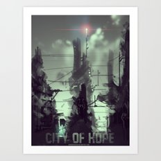City of Hope  Art Print