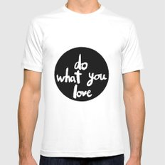 Do what you love Mens Fitted Tee White MEDIUM