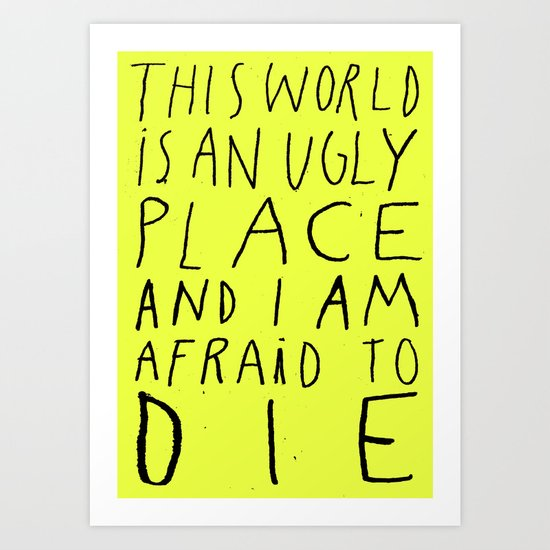 THIS WORLD Art Print
