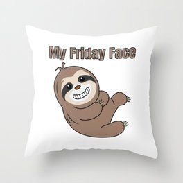 Funny, Lazy But Cute Tshirt Design My Friday Face Sloth Throw Pillow