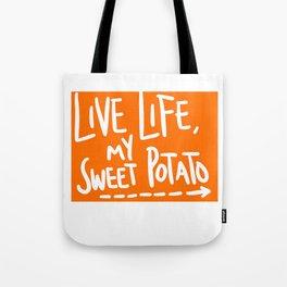 Live Life My Sweet Potato Tote Bag