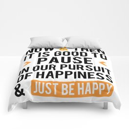 Just Be Happy Comforters