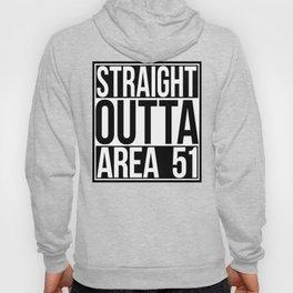 Straight Outta Area 51 Hoody