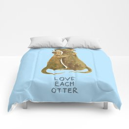 Love each otter Comforters