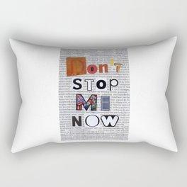 DON'T STOP ME NOW Rectangular Pillow