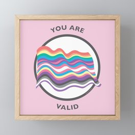you are valid Framed Mini Art Print