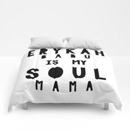Erykah Badu is my Soul Mama Comforters