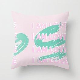 I AM LOVE Throw Pillow