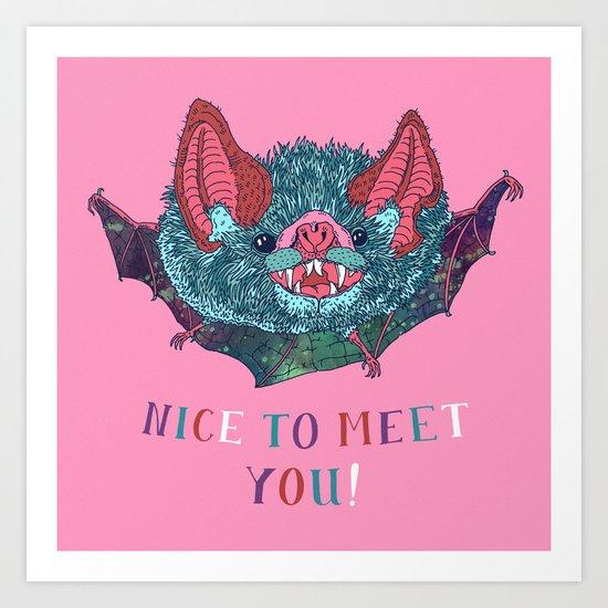 Nice to Meet You! Art Print