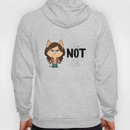 I am NOT cute (Full body + text) Hoody