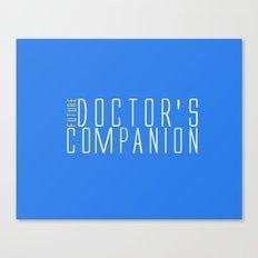 Future Doctor's Companion Canvas Print