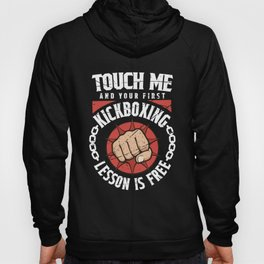 Martial Arts Kickboxing Shirt   Touch Me First Lesson Free Hoody