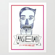 Ansiedad (Anxiety) Art Print