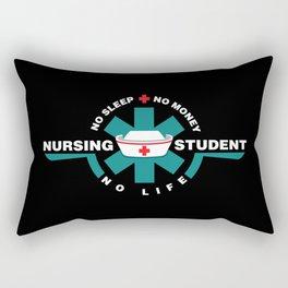 Nursing Student - nurse in Training- No Sleep - No Money - No Life Rectangular Pillow