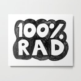 100 % RAD - Bubble Metal Print