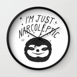I'm Just Narcoleptic Wall Clock