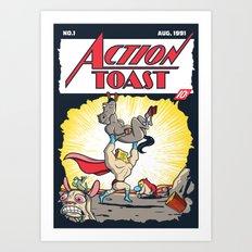 Action Toast Art Print