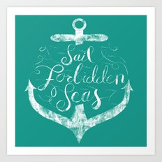 Sail Forbidden Seas Art Print
