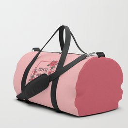 Bitch Relax, Pretty, Funny, Quote Duffle Bag