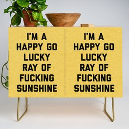 Ray Of Fucking Sunshine Funny Quote Credenza