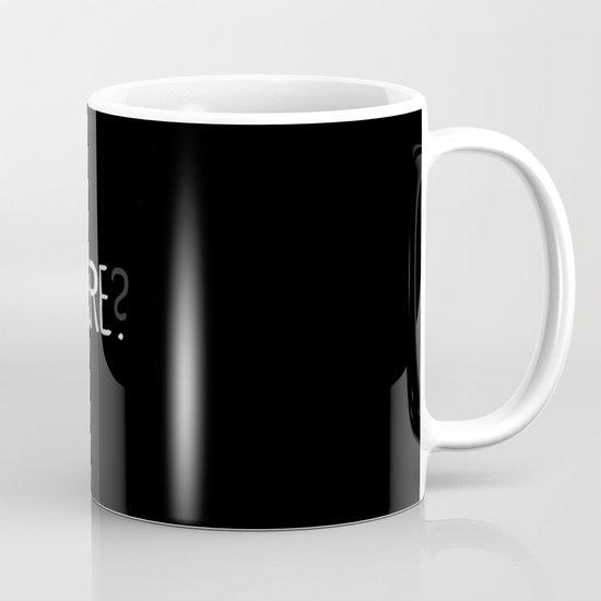 Here. Mug