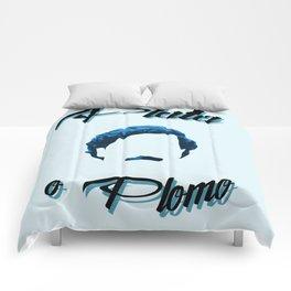 Plata o plomo! Comforters