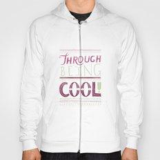 THROUGH BEING COOL v. 3 Hoody