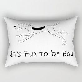 It's Fun to be Bad Rectangular Pillow