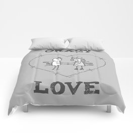 Crazy love - Grey Comforters