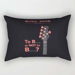 Bass: To B (String) — Music Snob Tip #214 Rectangular Pillow