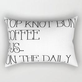 Top Knot Bun, Coffee & PJS On The Daily Rectangular Pillow