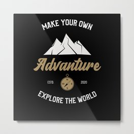 Make Your Own Adventure Explore The World Metal Print