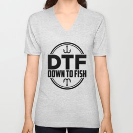 Funny Fishing print - DTF: Down To Fish Unisex V-Neck