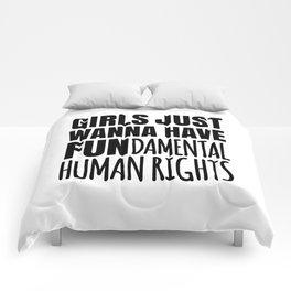 Girls Just Wanna Have Fundamental Human Rights Comforters