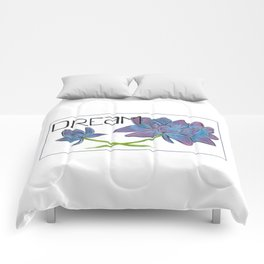 Dare to Dream Comforters