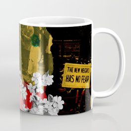 the new negro has no fear Coffee Mug