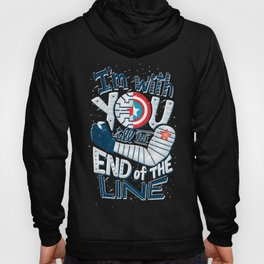Till the end of the line Hoody