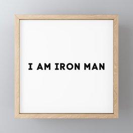 I AM IRON MAN Framed Mini Art Print