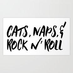 Cats, Naps & Rock n' Roll Art Print