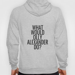 What Would Olly Alexander Do? Hoody