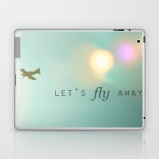 Let's Fly Away Laptop & iPad Skin