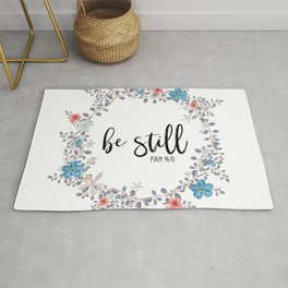 Christian Bible Verse Quote - Be Still - Psalm 46-10 Rug