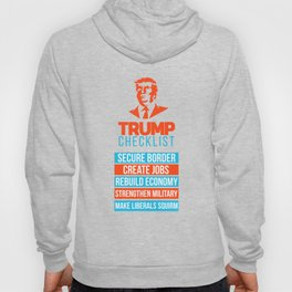 Trump Republican MAGA checklist First Gift Hoody