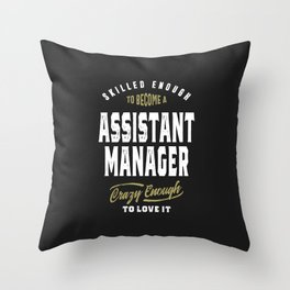 Assistant Manager Throw Pillow